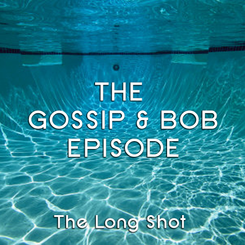 Episode #518: The Gossip & Bob Episode featuring Matt Besser