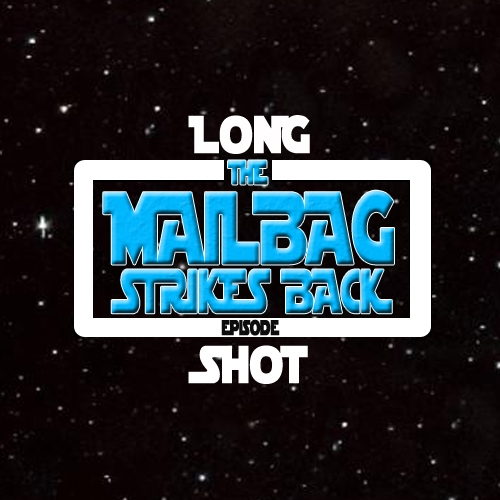 Episode #608: The Mailbag Strikes Back Episode