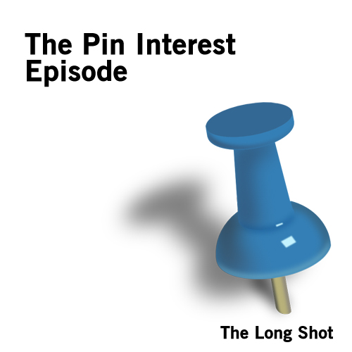 Episode #635: The Pin Interest Episode