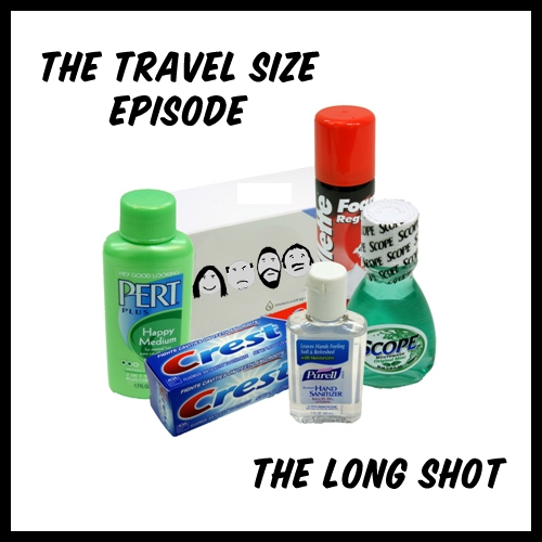 Episode #642: The Travel Size Episode