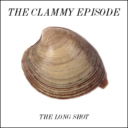 Episode #711: The Clammy Episode