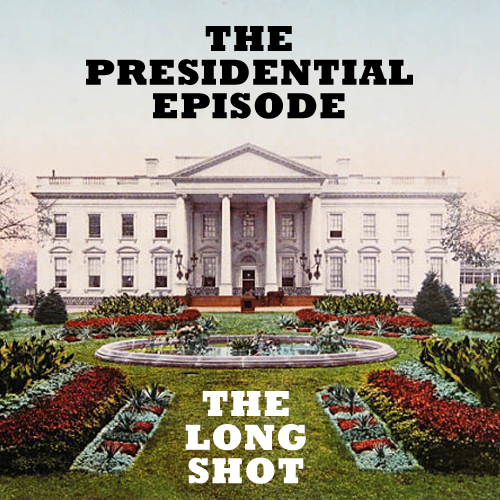 Episode #717: The Presidential Episode