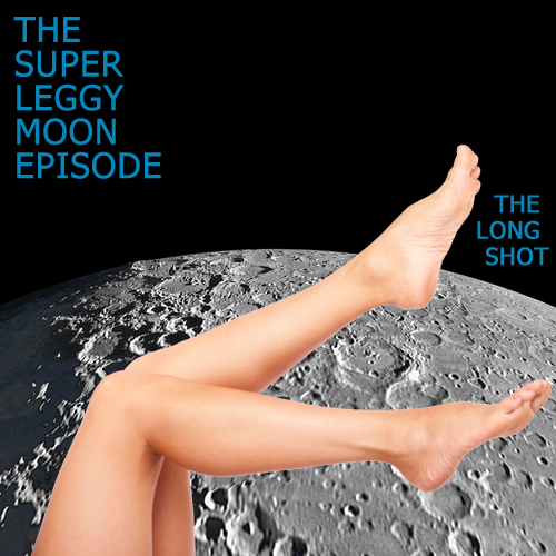 Episode #805: The Super Leggy Moon Episode featuring Yakov Smirnoff