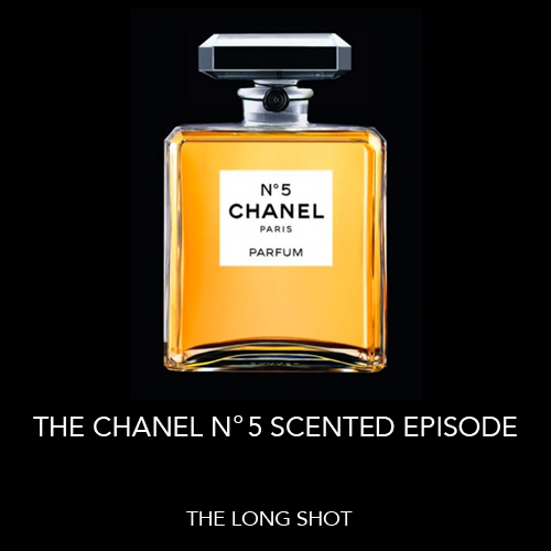 Episode #809: The Chanel N°5 Scented Episode featuring Karen Kilgariff