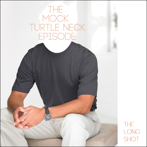 Episode #816: The Mock Turtleneck Episode featuring Billy Merritt