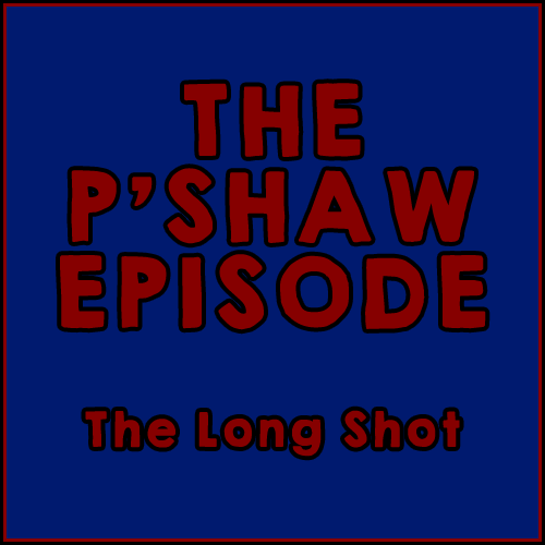 Episode #819: The P'Shaw Episode featuring Nate Bargatze