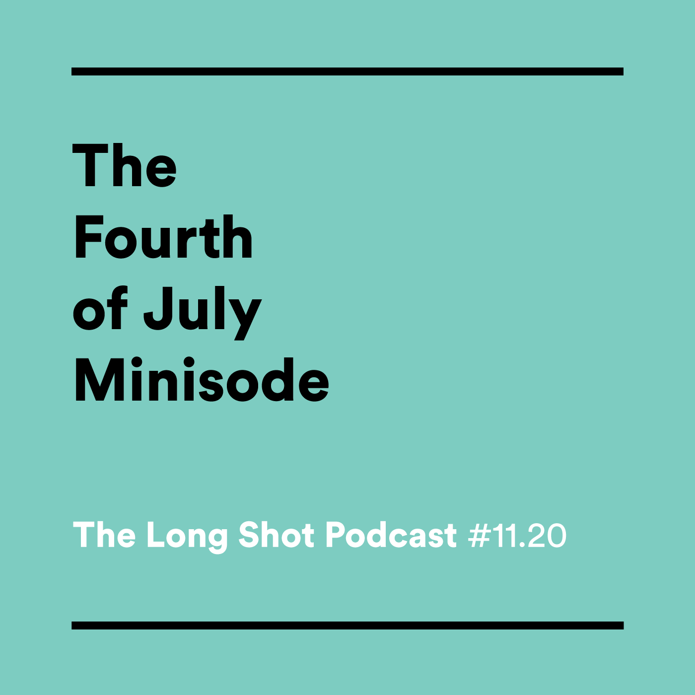 #11.20 The Fourth of July Minisode