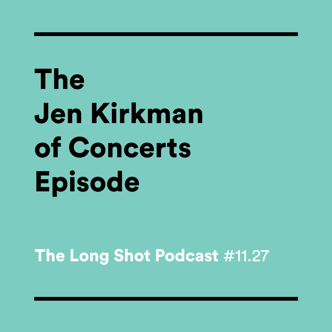 #11.27 The Jen Kirkman of Concerts Episode